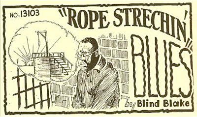 Rope Stretchin` Blues
